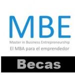 Becas para cursar el Master MBE para emprendedores
