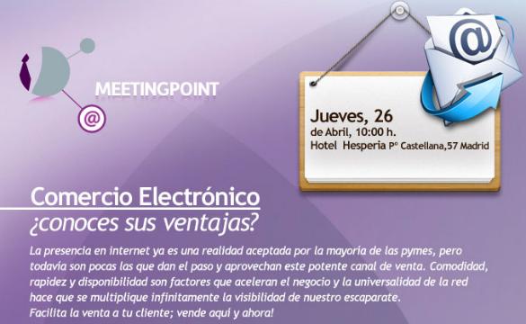 Meeting Point sobre comercio electrónico el 26 de abril el Madrid