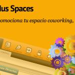 Néxudus Spaces desarrolla un software para la gestión de espacios de Coworking