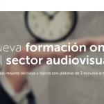 Pildorea, píldoras de formación en videocursos para el sector audiovisual