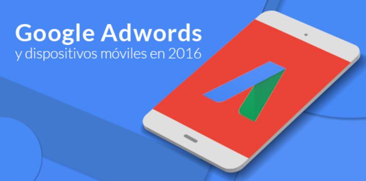 ¿Cómo se ha adaptado Google Adwords a la revolución móvil?