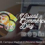Participa en el evento Visual Commerce Day 2018