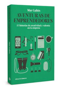 libro-aventuras-emprendedores-57-historias-creatividad-y-valentia