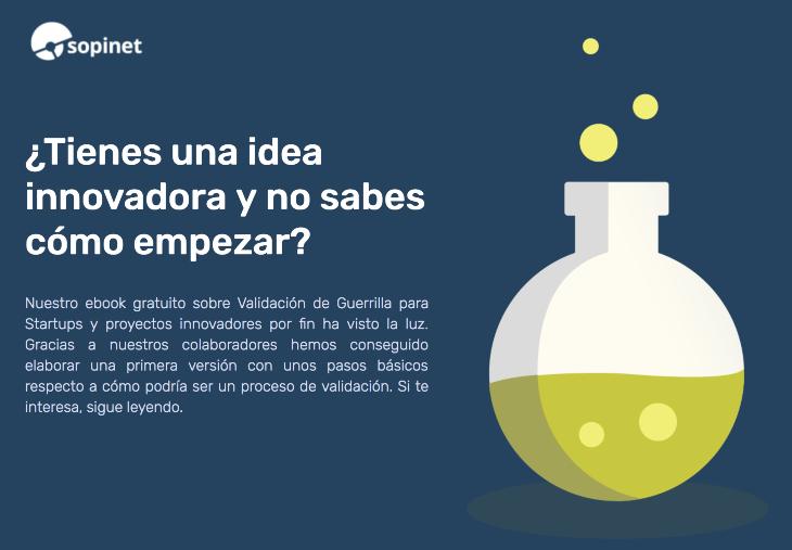 ¿Tienes una idea innovadora y no sabes cómo empezar?