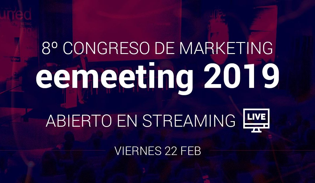 EEME Business School organiza el 8º Congreso de Marketing eemeeting