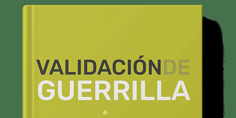 Lanzamiento de la segunda versión del libro Validación de Guerrilla